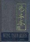 WingTsun Kuen - Gesamtausgabe